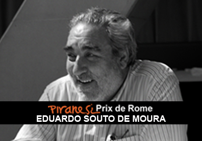 IL PIRANESI PRIX DE ROME ALLA CARRIERA 2017 ALL'ARCHITETTO PORTOGHESE EDUARDO SOUTO DE MOURA
