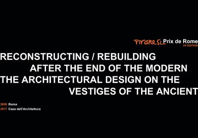 28I08I2017 I CONVEGNO INTERNAZIONALE  DI ARCHITETTURA PER L'ARCHEOLOGIA