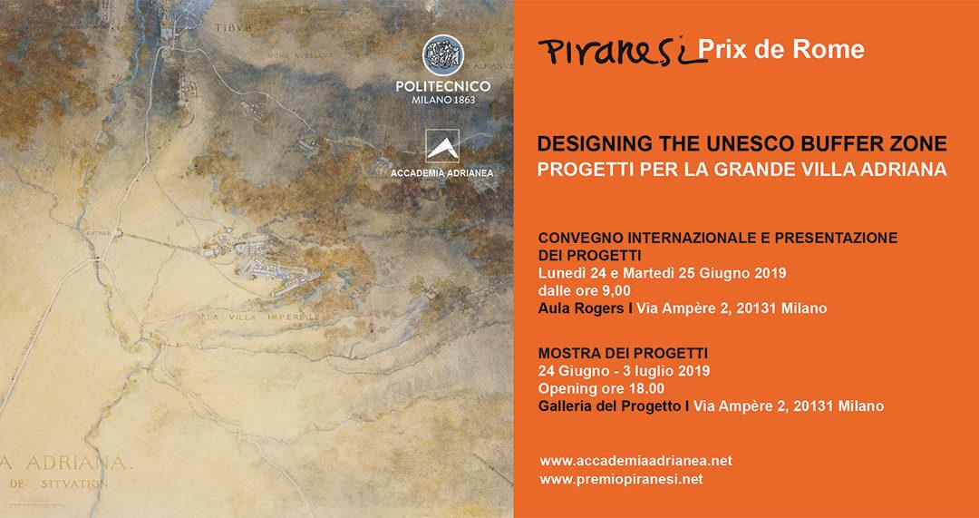 CONVEGNO INTERNAZIONALE PROGETTI PER LA GRANDE VILLA ADRIANA DESIGNING THE UNESCO BUFFER ZONE
